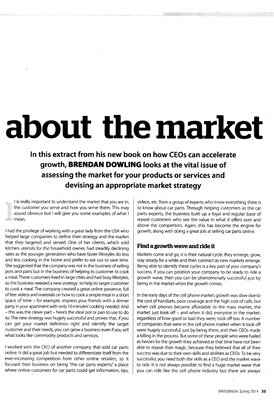 "Decision Magazine, Spring 2014, ""What every CEO needs to know about the Market"", page 2"