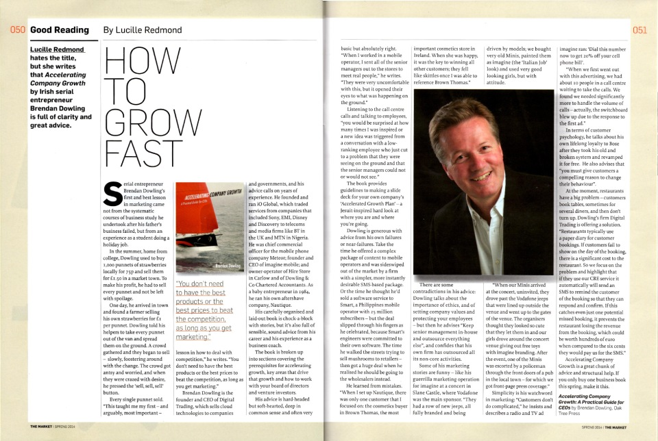 "The Market Magazine (Enterprise Ireland), Spring 2014: ""How to Grow Fast"""